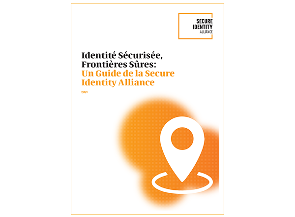 Identité Sécurisée, Frontières Sûres - Rapport - Edition 2021