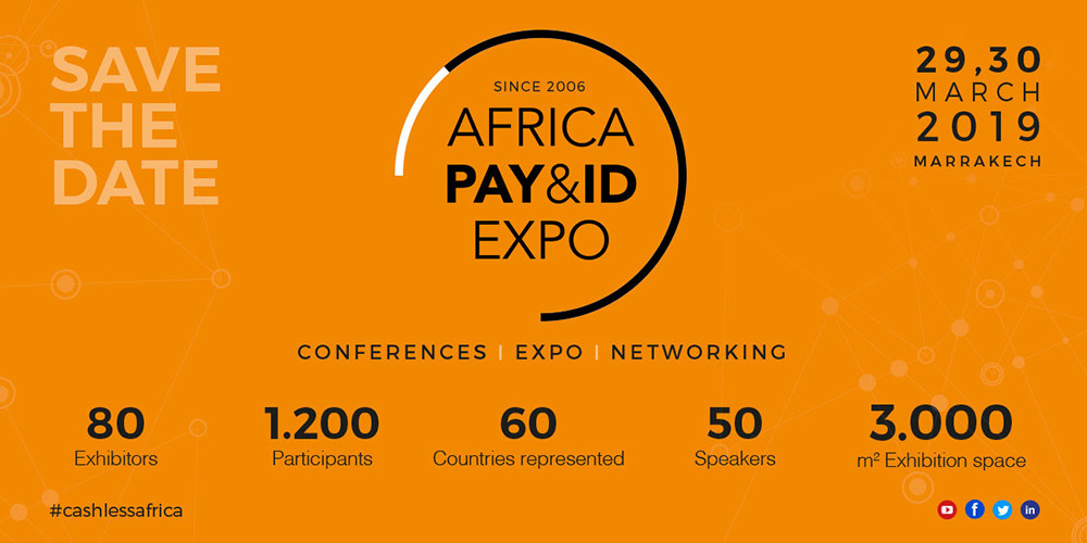 Conference: Africa Pay & ID Expo, 29-30 March 2019, Marrakesh, Morocco